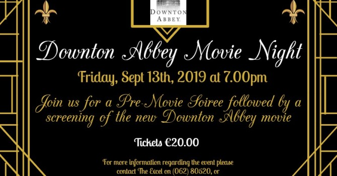 Downton Abbey Movie Night – Friday, Sept 13th at 7.00pm