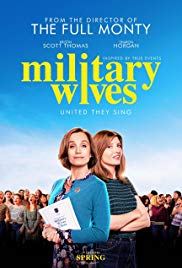 MILITARY WIVES – OPENING MARCH 6TH